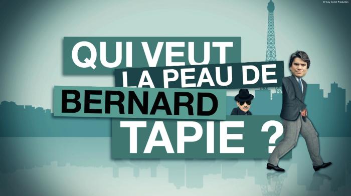 Qui veut la peau de Bernard Tapie 1